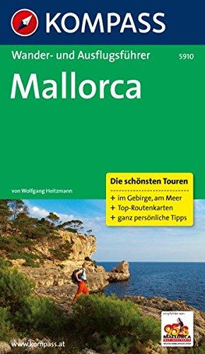 Mallorca: Wander- und Ausflugsführer mit Tourenkarten. (KOMPASS-Wanderführer, Band 5910)
