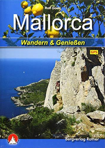 Mallorca: Wandern & Genießen. Mit GPS-Daten (Rother Selection)
