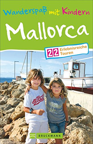 Wanderspaß mit Kindern Mallorca: 22 erlebnisreiche Touren